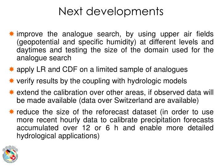 Next developments