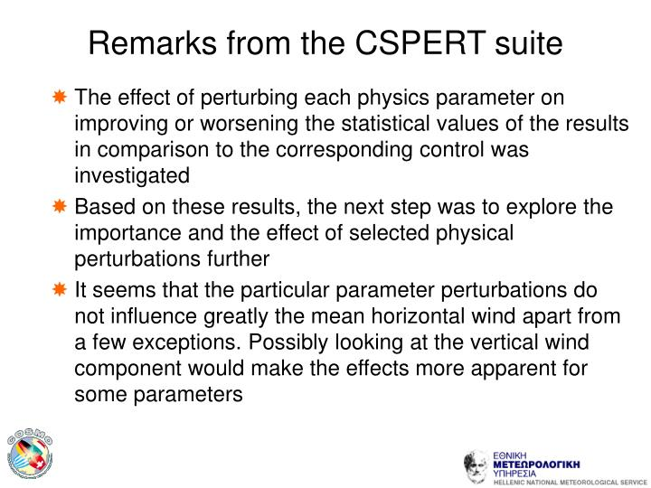 Remarks from the CSPERT suite