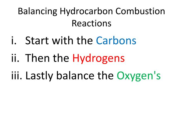 Balancing Hydrocarbon Combustion Reactions