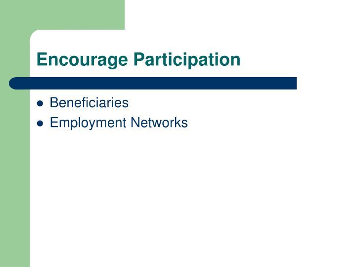 Encourage Participation