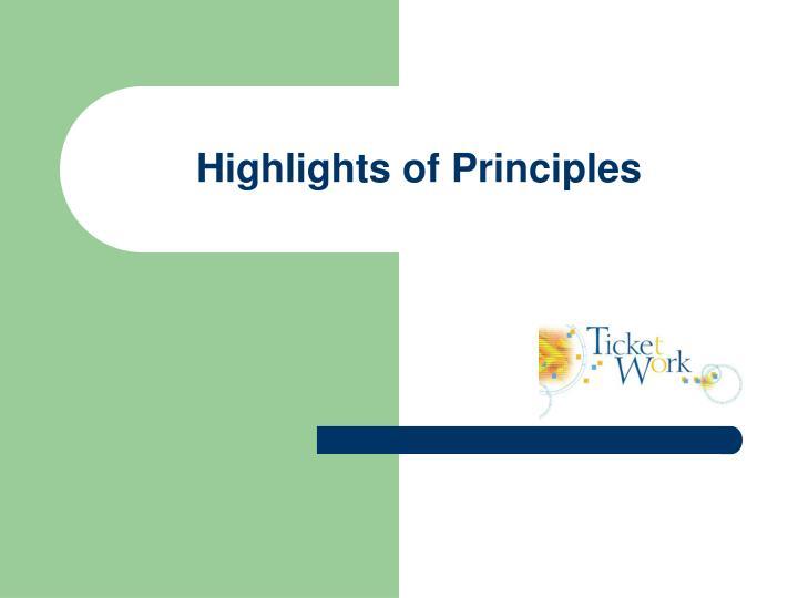 Highlights of Principles