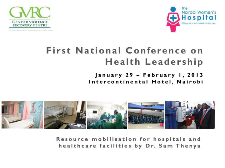 First National Conference on Health Leadership