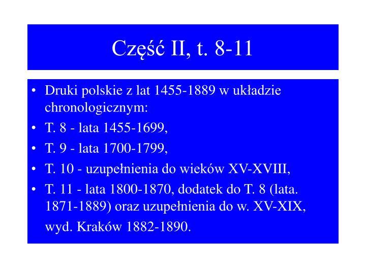 Część II, t. 8-11