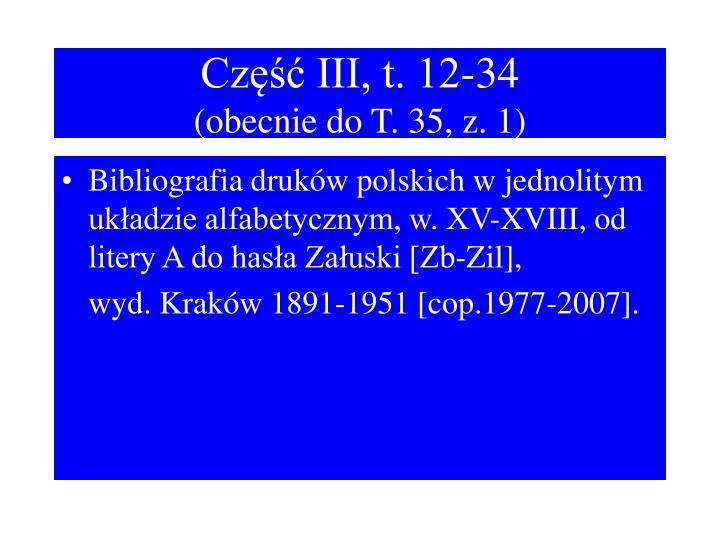 Część III, t. 12-34