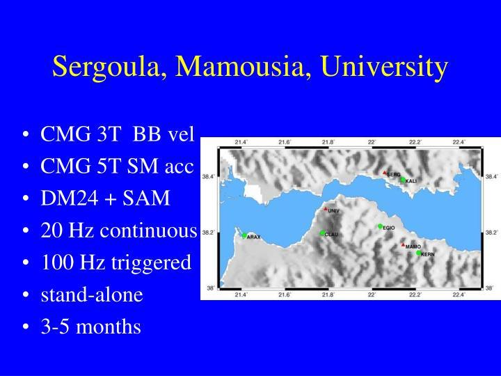 Sergoula, Mamousia, University