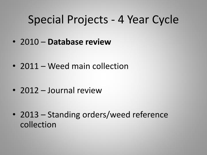 Special Projects - 4 Year Cycle
