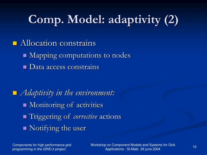 Comp. Model: adaptivity (2)