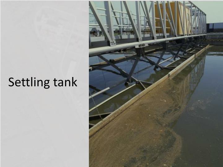 Settling tank