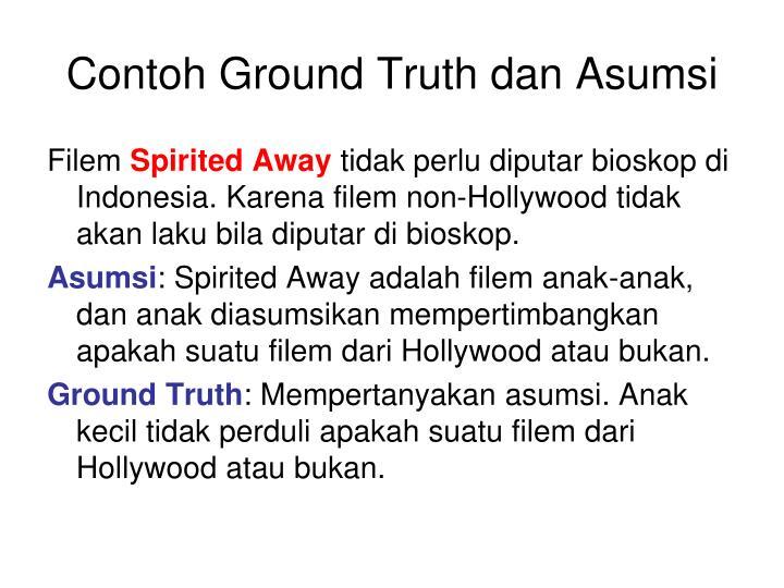 Contoh Ground Truth dan Asumsi