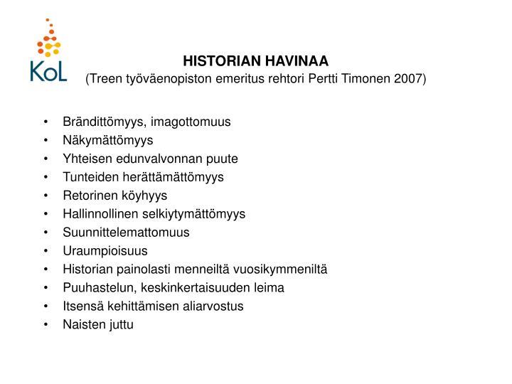 HISTORIAN HAVINAA