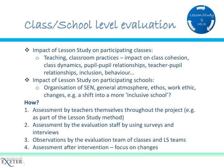 Class/School level evaluation