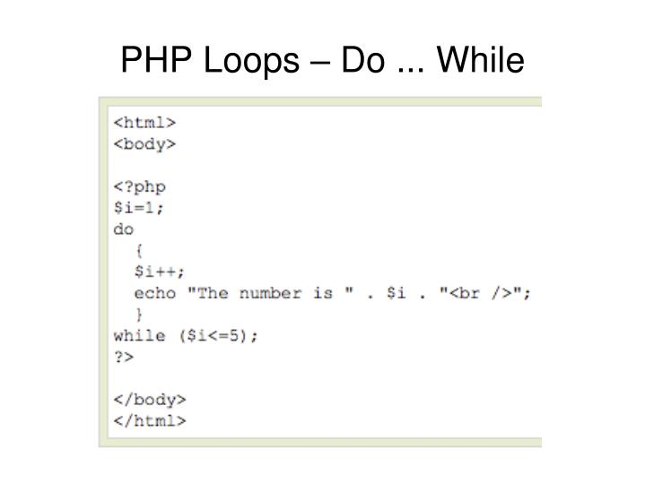PHP Loops – Do ... While