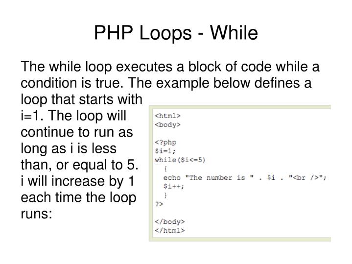 The while loop executes a block of code while a condition is true. The example below defines a loop that starts with