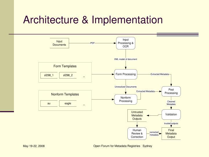 Architecture & Implementation