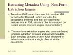 extracting metadata using non form extraction engine