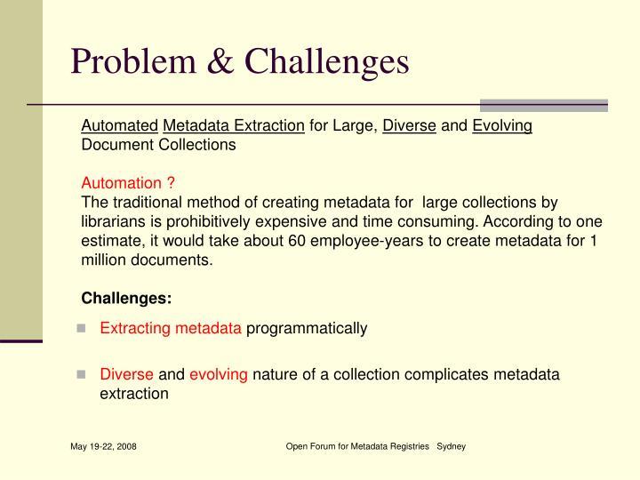Problem & Challenges