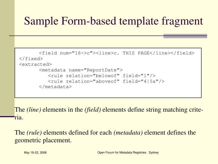 Sample Form-based template fragment