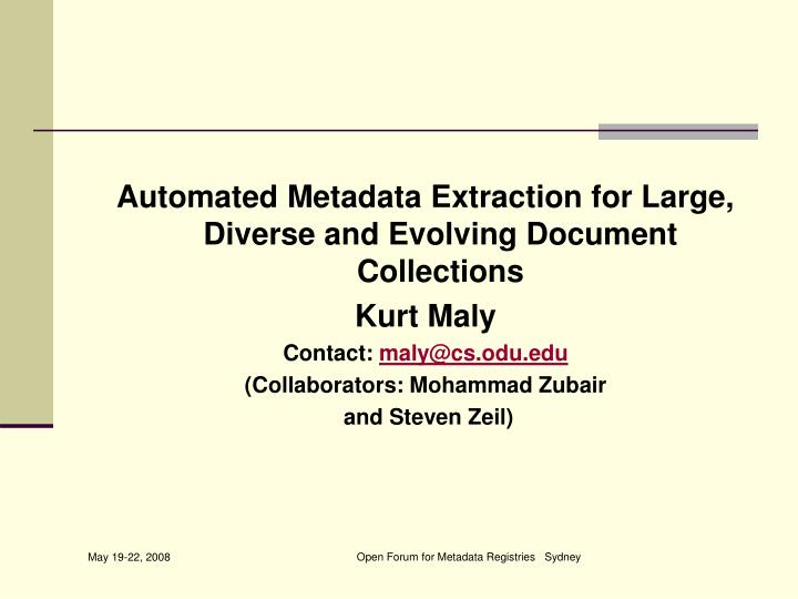 Automated Metadata Extraction for Large, Diverse and Evolving Document Collections