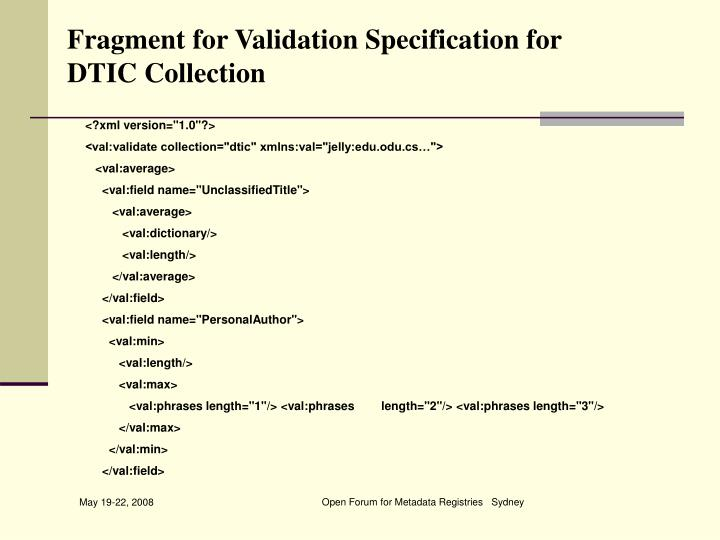 Fragment for Validation Specification for DTIC Collection