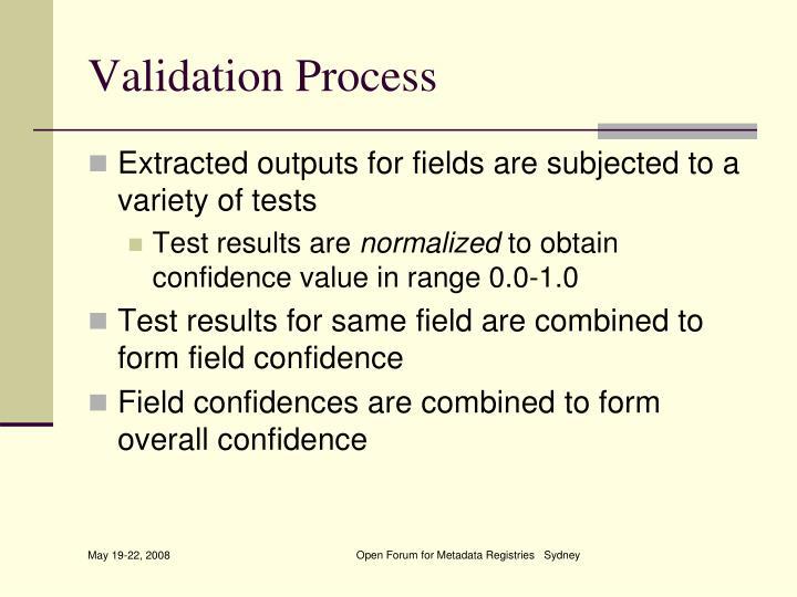 Validation Process