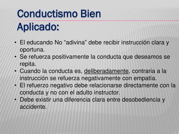 Conductismo Bien Aplicado: