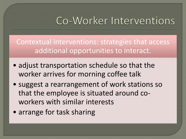 Co-Worker Interventions