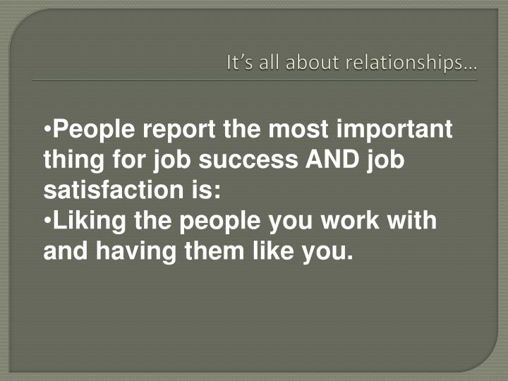 It's all about relationships…