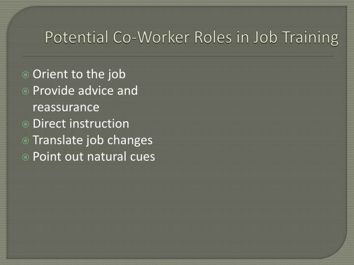 Potential Co-Worker Roles in Job Training