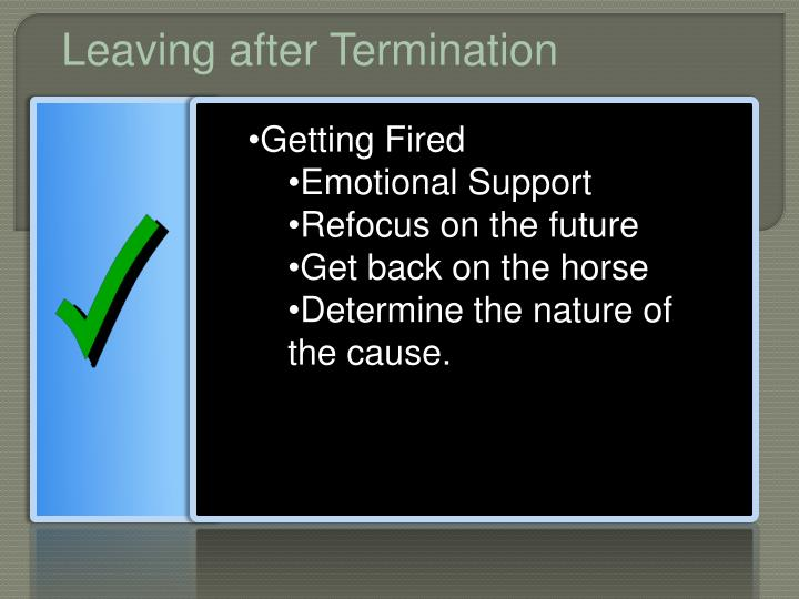 Leaving after Termination