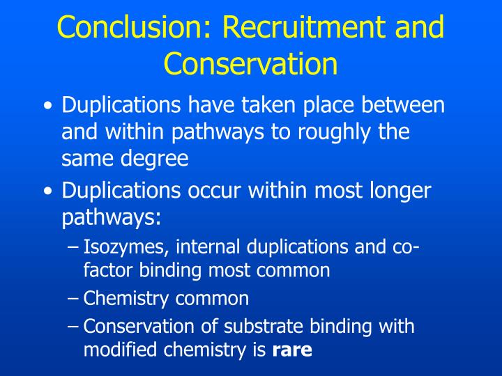 Conclusion: Recruitment and Conservation