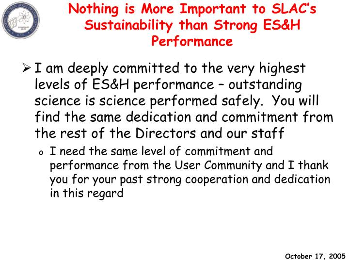 Nothing is More Important to SLAC's