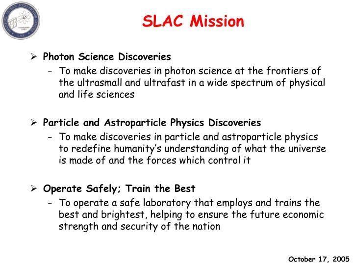 SLAC Mission