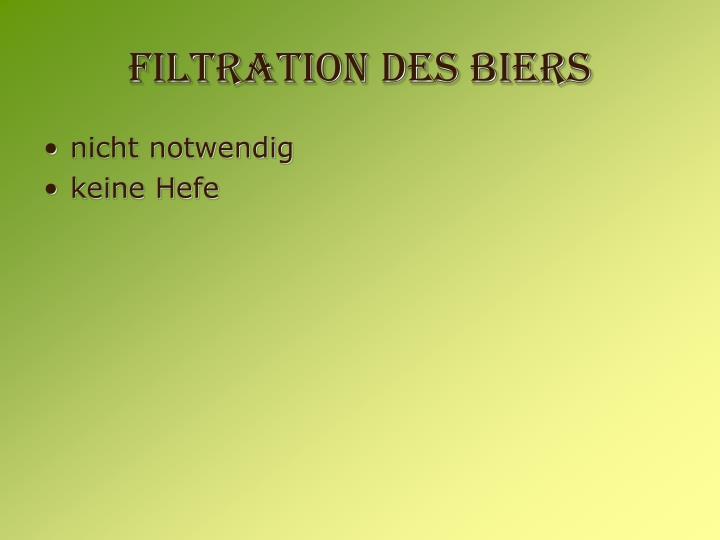 Filtration des Biers