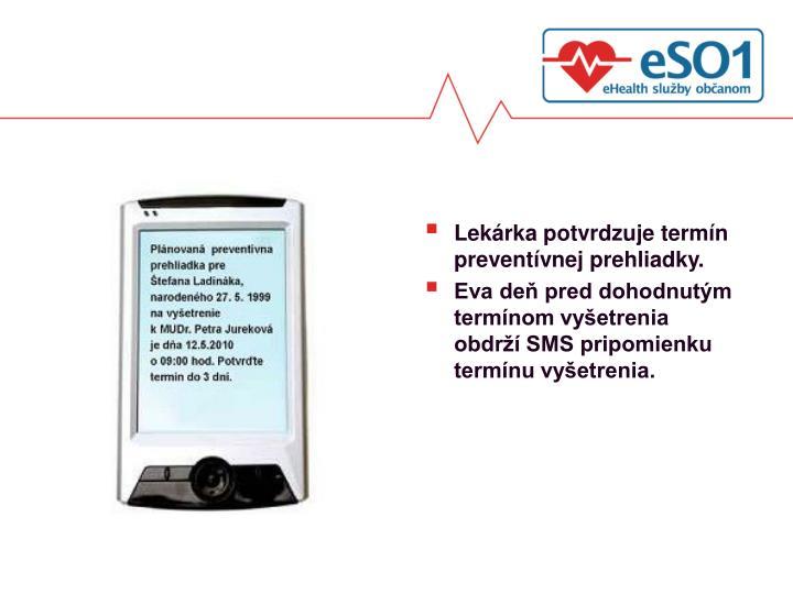Lekárka potvrdzuje termín preventívnej prehliadky.