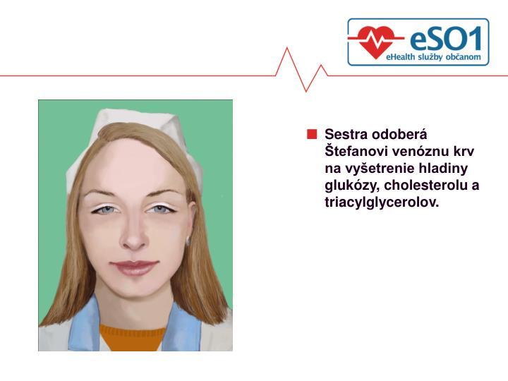 Sestra odoberá Štefanovi venóznu krv na vyšetrenie hladiny  glukózy, cholesterolu a triacylglycerolov.