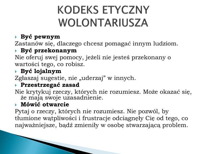 KODEKS ETYCZNY WOLONTARIUSZA