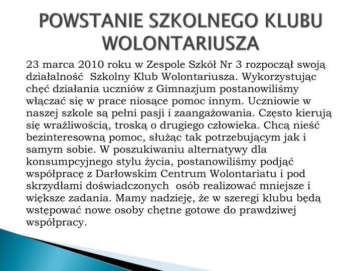 POWSTANIE SZKOLNEGO KLUBU WOLONTARIUSZA