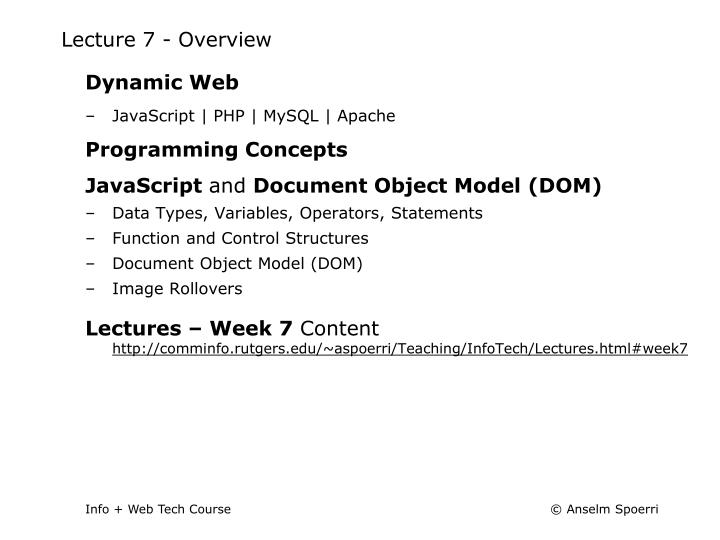 Lecture 7 - Overview