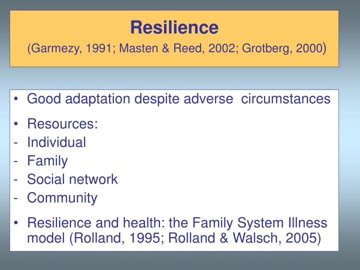 Good adaptation despite adverse  circumstances