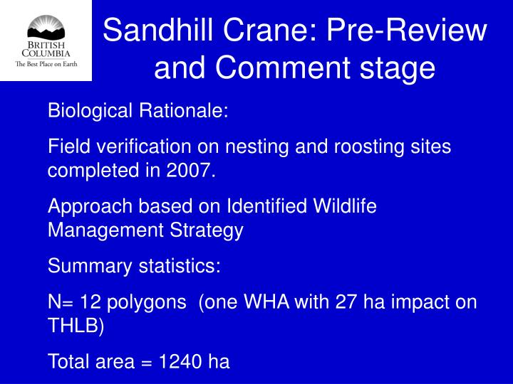 Sandhill Crane: Pre-Review and Comment stage