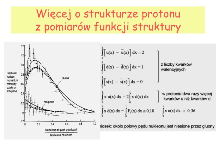 Więcej o strukturze protonu