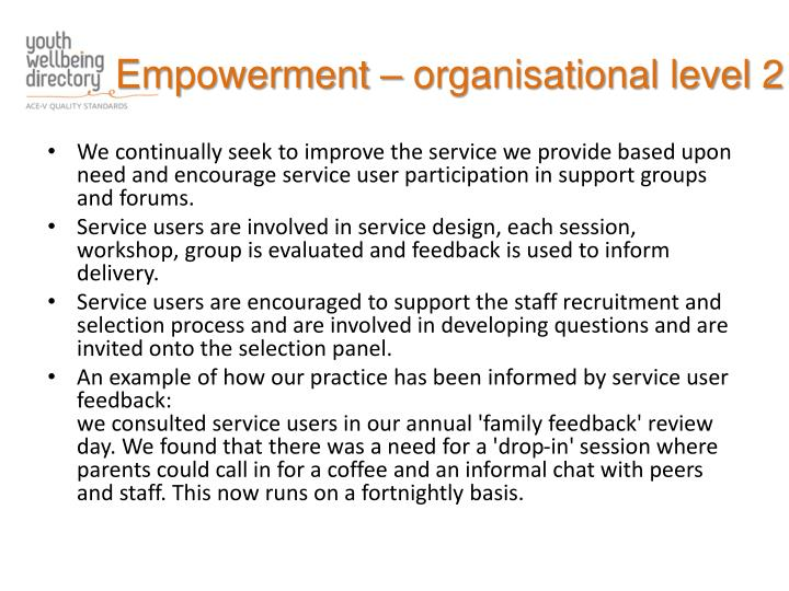 Empowerment – organisational level 2