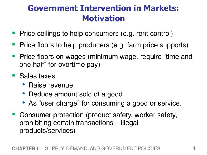 Government intervention in markets motivation