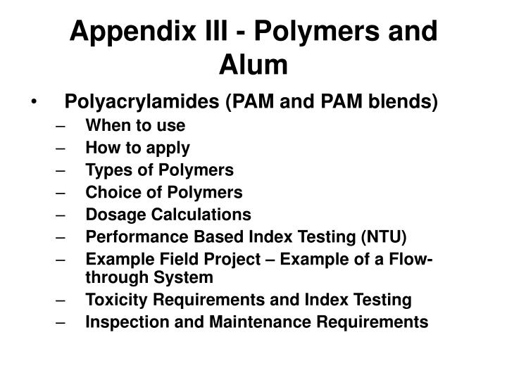 Appendix III - Polymers and Alum