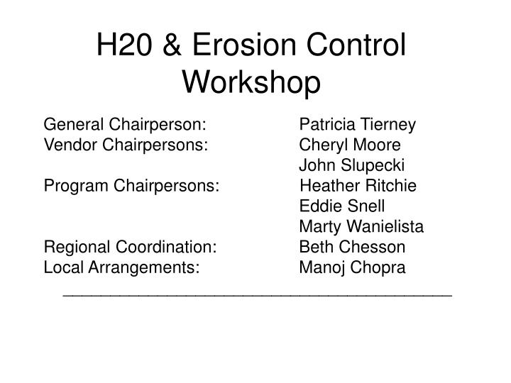 H20 erosion control workshop