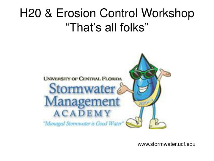 H20 & Erosion Control Workshop
