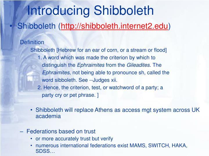 Introducing Shibboleth