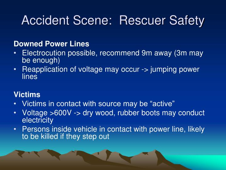 Accident Scene:  Rescuer Safety
