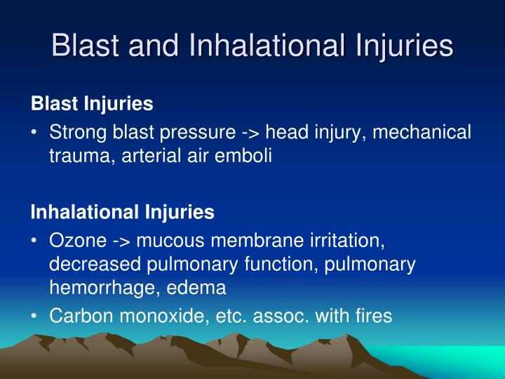 Blast and Inhalational Injuries