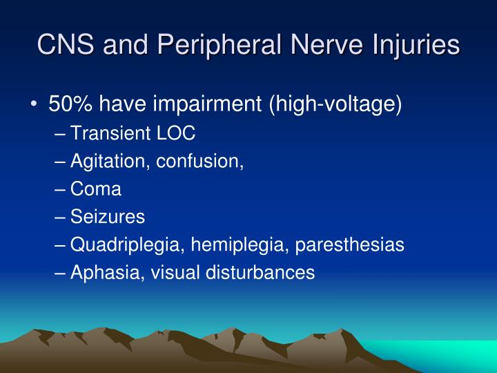 CNS and Peripheral Nerve Injuries